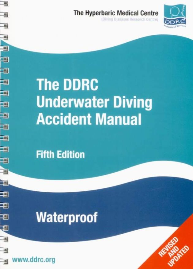 PDC 70 BOOK THE DDRC UNDERWATER DIVING ACCIDENT MANUAL